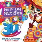 Dia de Los Muertos San Rafael 30th Anniversary