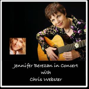 Jennifer Berezan in Concert with Chris Webster