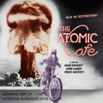 The Atomic Café with Filmmaker Jayne Loader