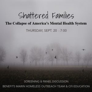 Shattered Families: The Collapse of America's Mental Health System