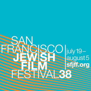38th San Francisco Jewish Film Festival