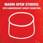 Marin Open Studios 25th Anniversary Group Exhibition