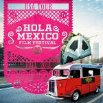 Hola Mexico Film Festival - USA Tour