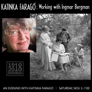 An Evening with Katinka Faragó: Working with Ingmar Bergman