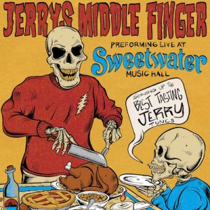 Jerry's Middle Finger - Post Thanksgiving Bash