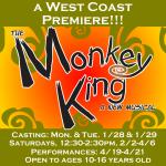 Monkey King a West Coast Premiere