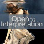 Open to Interpretation