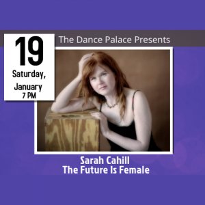 Sarah Cahill - The Future Is Female