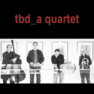 tbd_a quartet - take 3