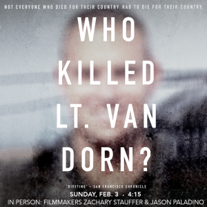 Who Killed Lt. Van Dorn? with Filmmakers In Person