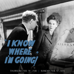 I Know Where I'm Going! - Valentine's Day Screening