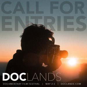 Call for Entries: DocLands Documentary Film Festival