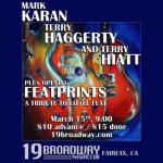 Mark Karan, Terry Haggerty, Terry Hiatt - plus Featprints