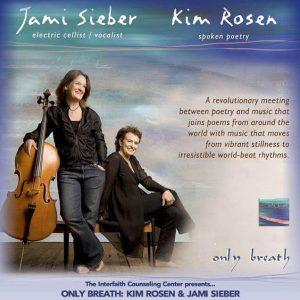 Only Breath: Kim Rosen and Jami Sieber