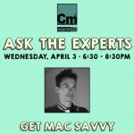 Ask the Experts: Get Mac Savvy!