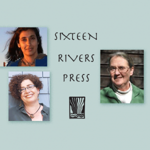 Fire, Rain, Darkness - 3 Poets from Sixteen Rivers Press