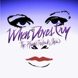 When Doves Cry (Prince Tribute)