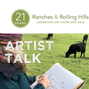 Ranches & Rolling Hills - Artist Talk: From Earth to Art