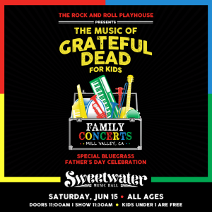 The Music of Grateful Dead Special Bluegrass Father's Day Celebration