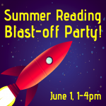 Summer Reading Blast-Off Party