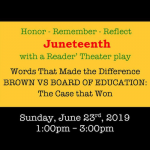 Brown v Board: Reflection of Justice & Equity in honor of Juneteenth