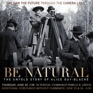 Be Natural - with filmmaker Pamela B. Green