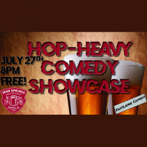 Hop-Heavy Comedy Showcase
