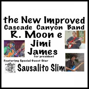 R. Moon e & the Cascade Canyon Band