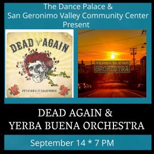 Dead Again & Yerba Buena Orchestra