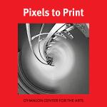Pixels to Print