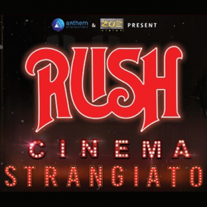 Rush: Cinema Strangiato