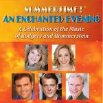 Summertime: An Enchanted Evening