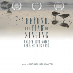 Beyond The Fear of Singing – In Person: Filmmaker and Guests