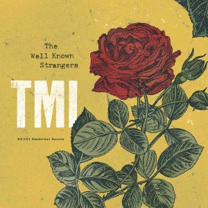 The Well Known Strangers – Record Release Party