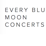 Every Blue Moon Concerts