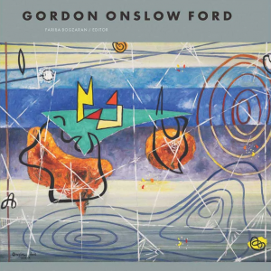 Fariba Bogzaran – Gordon Onslow Ford: A Man on a Green Island