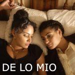 Mill Valley Film Festival: De Lo Mio
