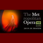 Met Opera: 2019-20 Season