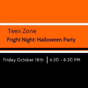 Fright Night at the Teen Zone Halloween Party