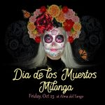 Dia de Los Muertos Milonga