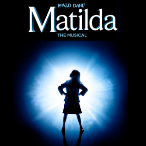 Roald Dahl's: Matilda The Musical