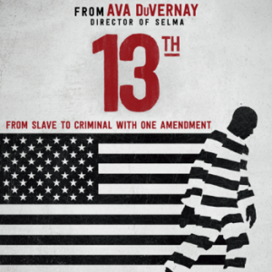 Documentary Film Screening: 13th