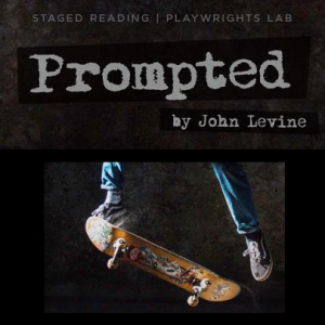 """Staged Reading: """"Prompted: A Play in Four Personal..."""