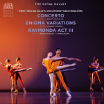 The Royal Ballet: Concerto * Enigma Variations * Raymonda Act III