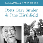After Hours: Poets Gary Snyder & Jane Hirshfield