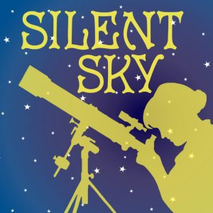 "Ross Valley Players: ""Silent Sky"""