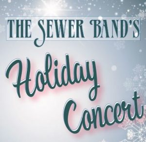 Sewer Band Holiday Concert