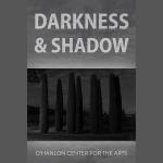 Darkness & Shadow