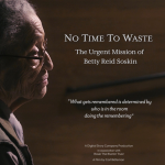 No Time to Waste: The Urgent Mission of Betty Reid Soskin