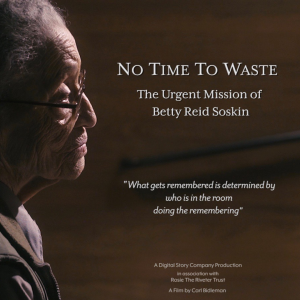 No Time to Waste: The Urgent Mission of Betty Reid...